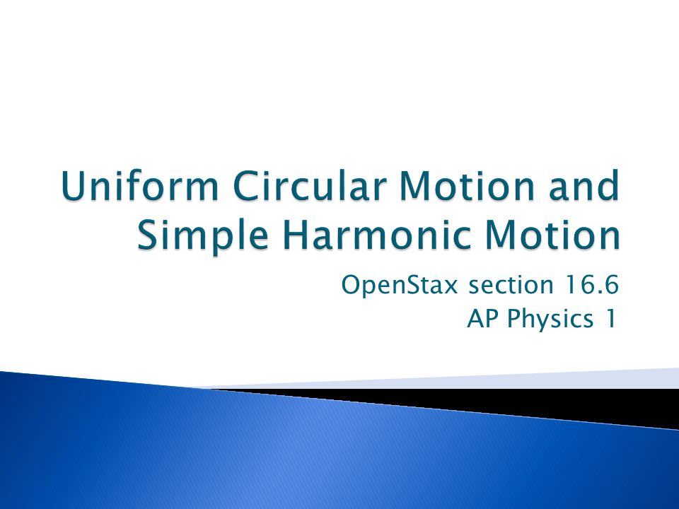 Uniform Circular Motion and Simple Harmonic Motion