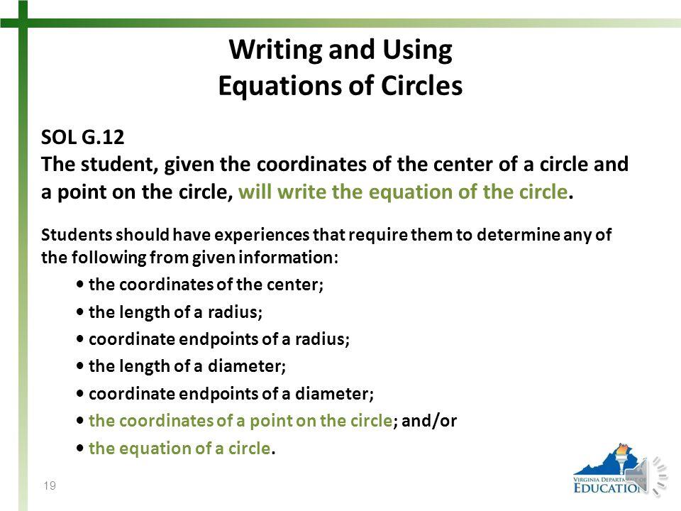Writing and Using Equations of Circles