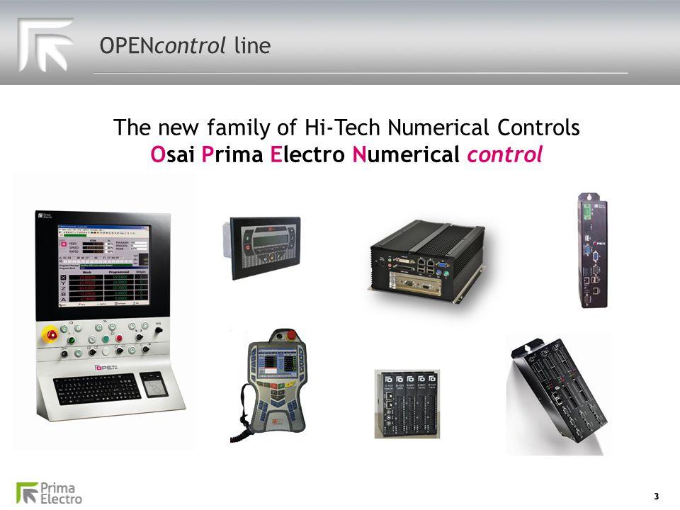 OPENcontrol line The new family of Hi-Tech Numerical Controls Osai Prima Electro Numerical control