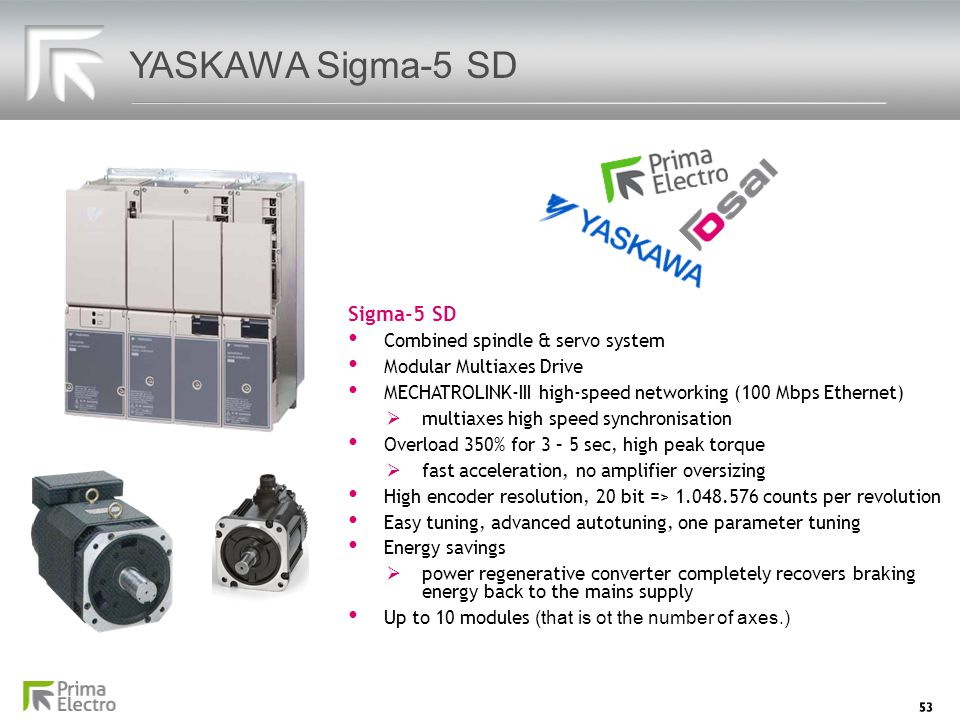 YASKAWA Sigma-5 SD Sigma-5 SD Combined spindle & servo system