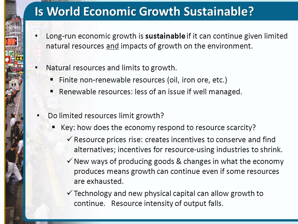 Is World Economic Growth Sustainable