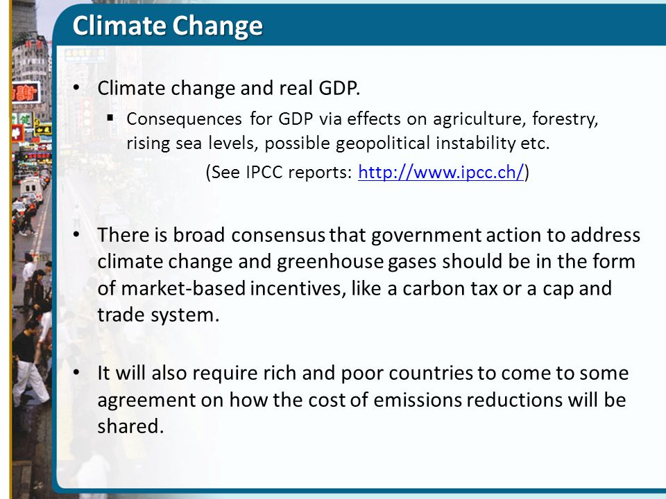Climate Change Climate change and real GDP.
