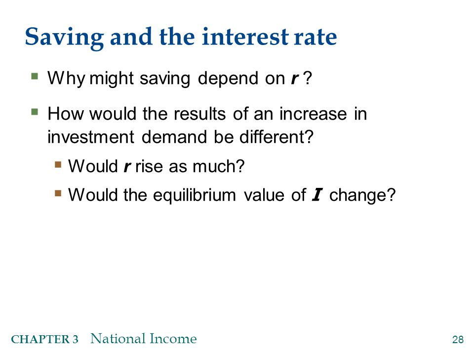 An increase in investment demand when saving depends on r