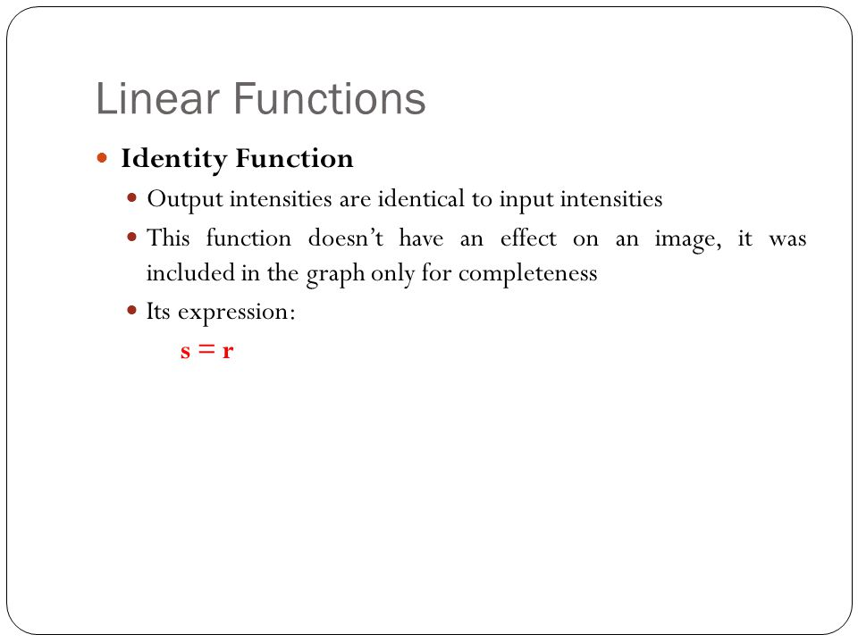 Linear Functions Identity Function