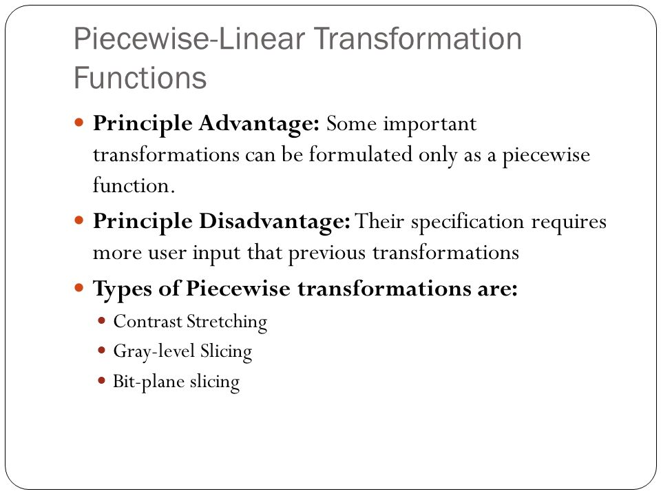 Piecewise-Linear Transformation Functions