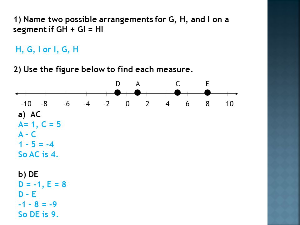 2) Use the figure below to find each measure.