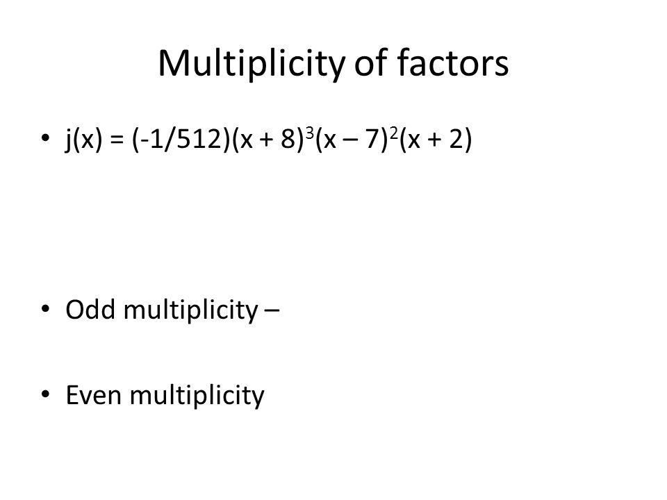 Multiplicity of factors