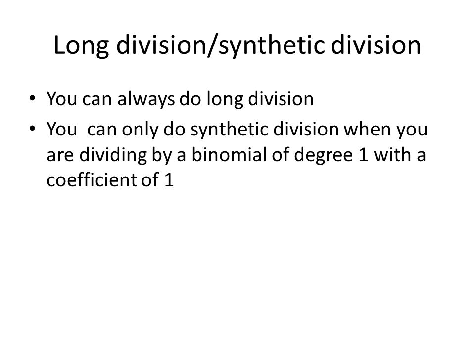Long division/synthetic division