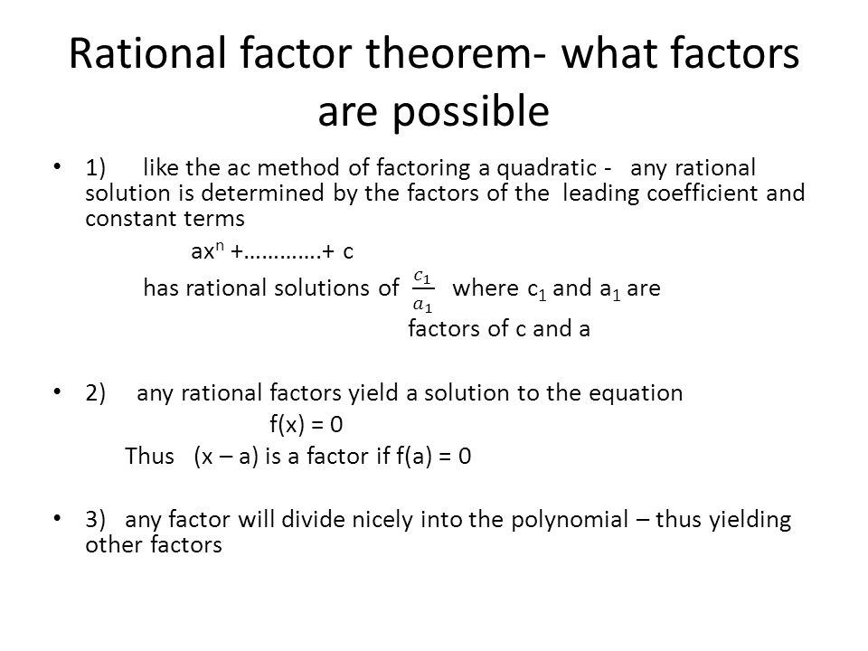 Rational factor theorem- what factors are possible