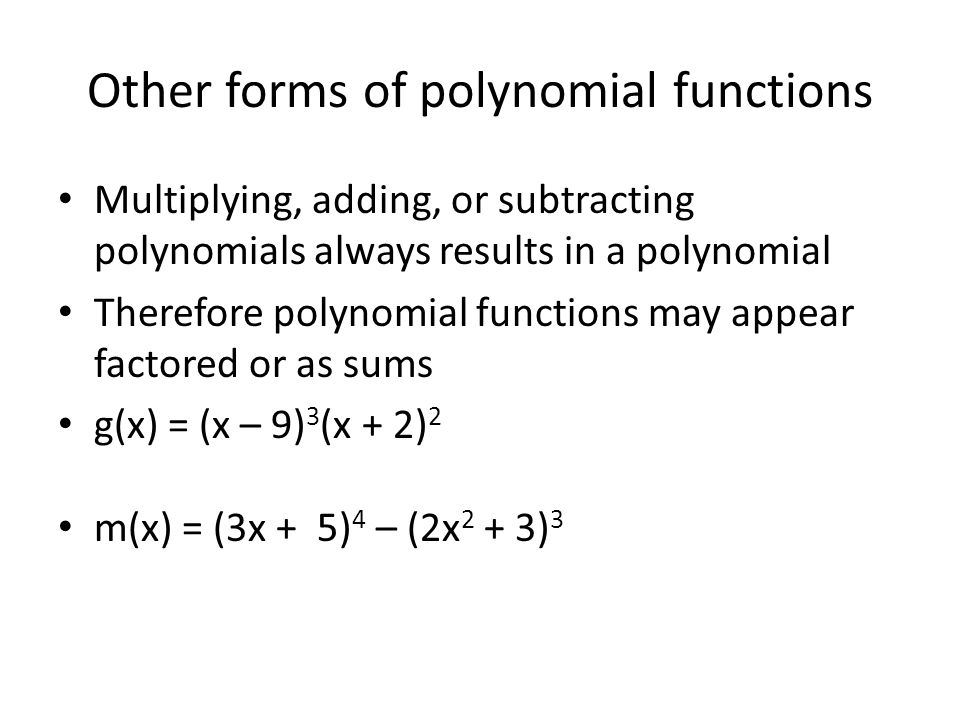 Other forms of polynomial functions