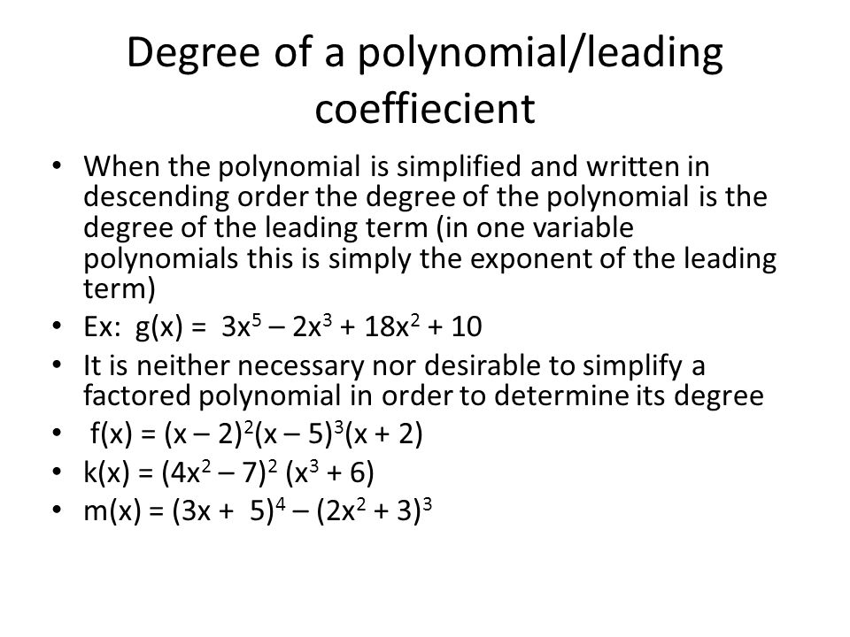 Degree of a polynomial/leading coeffiecient