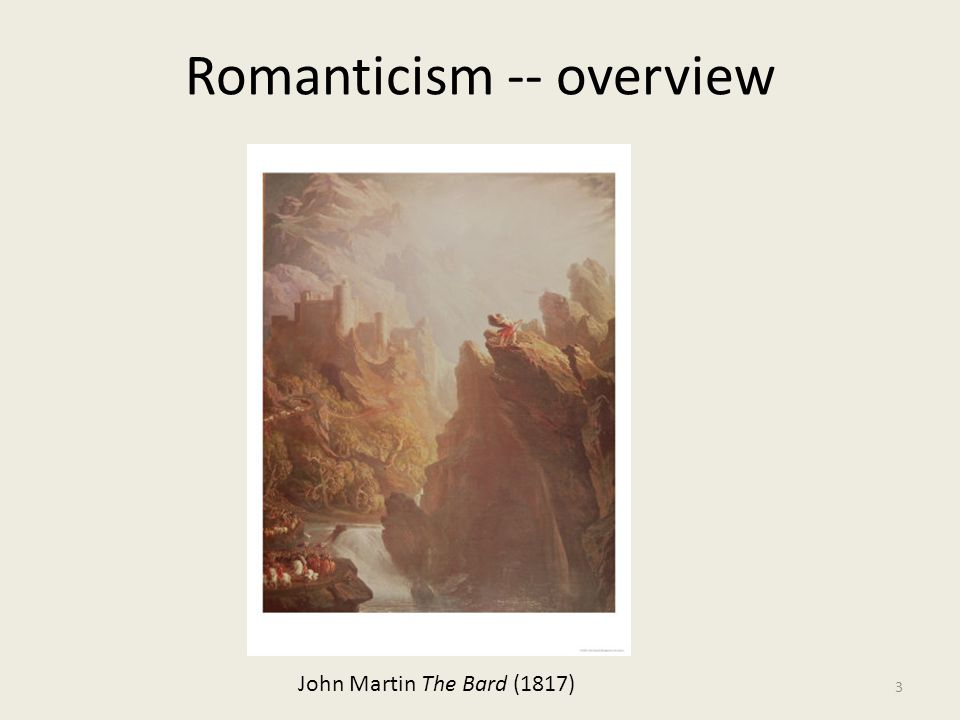 Romanticism -- overview