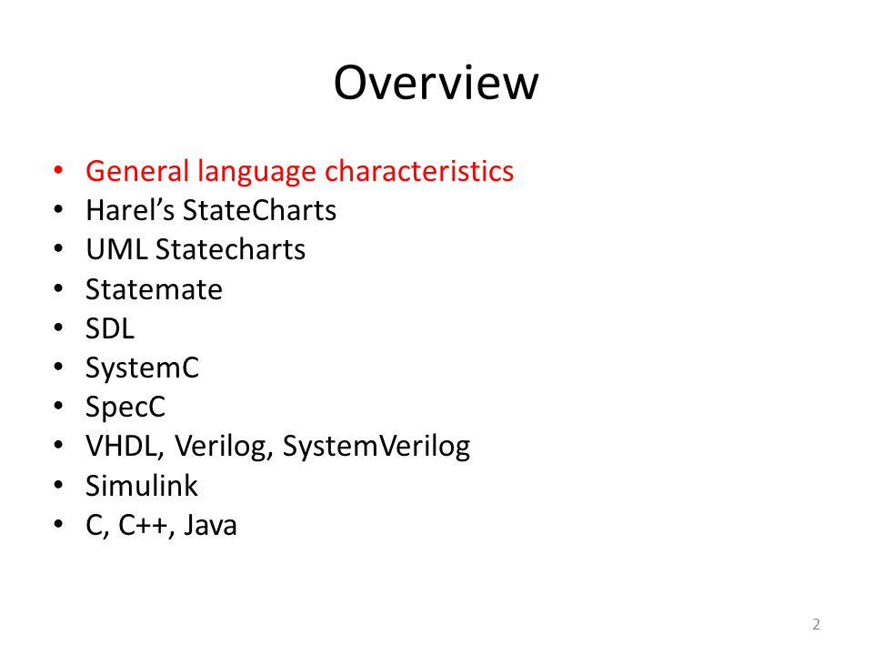 Overview General language characteristics Harel's StateCharts
