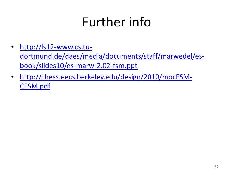 Further info http://ls12-www.cs.tu-dortmund.de/daes/media/documents/staff/marwedel/es-book/slides10/es-marw-2.02-fsm.ppt.