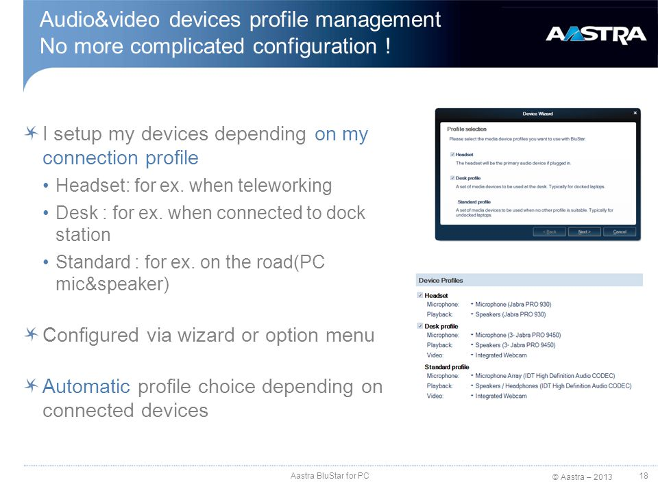 Audio&video devices profile management No more complicated configuration !