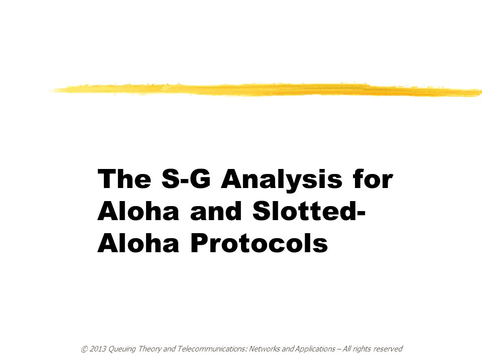 The S-G Analysis for Aloha and Slotted-Aloha Protocols