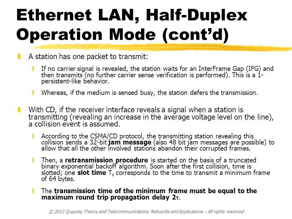 Ethernet LAN, Half-Duplex Operation Mode (cont'd)