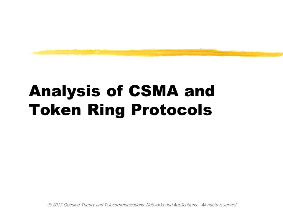 Analysis of CSMA and Token Ring Protocols