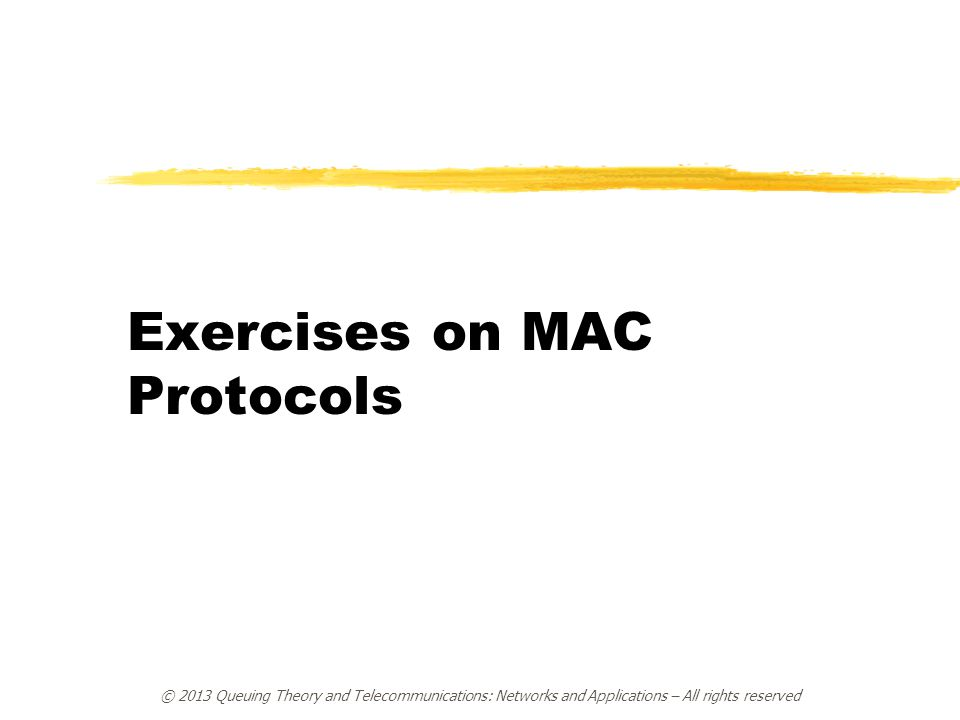 Exercises on MAC Protocols