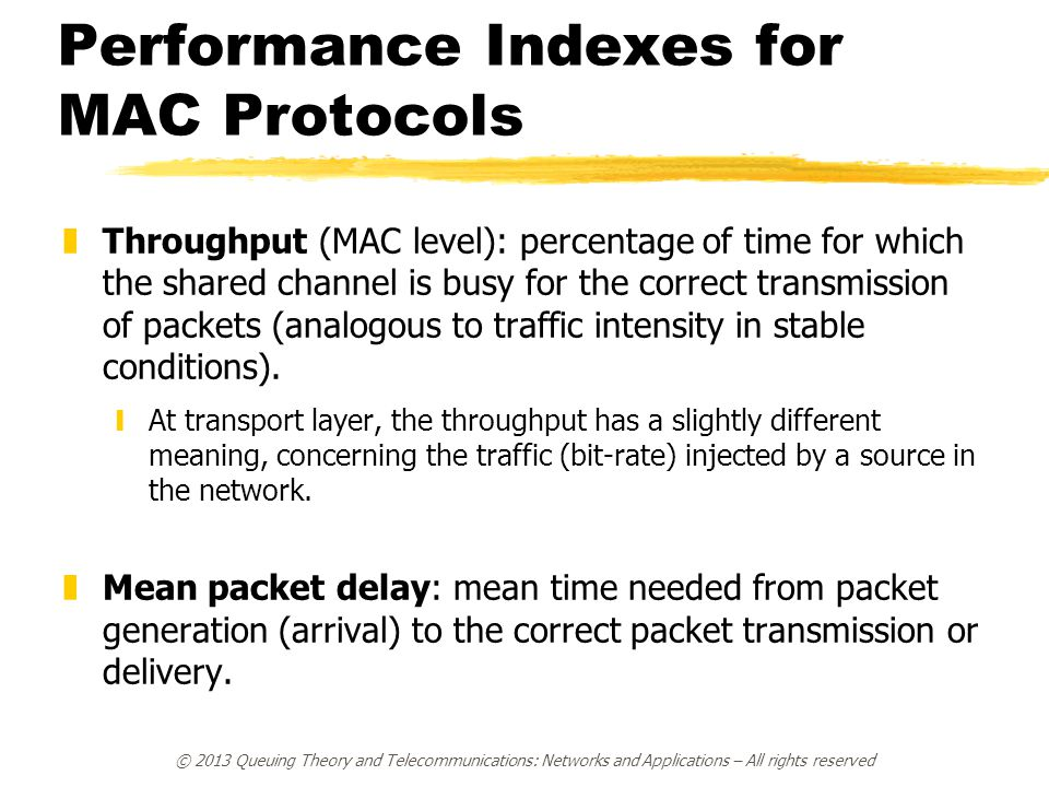 Performance Indexes for MAC Protocols