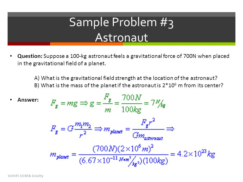 Sample Problem #3 Astronaut