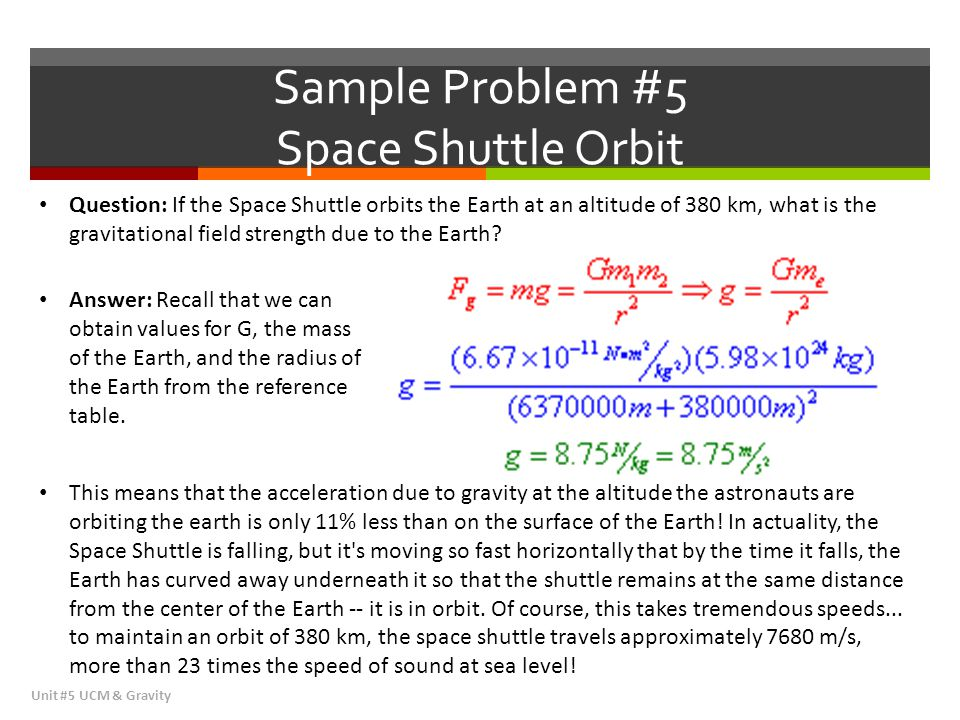 Sample Problem #5 Space Shuttle Orbit
