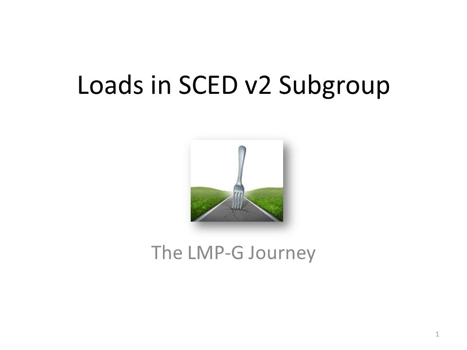 Loads in SCED v2 Subgroup