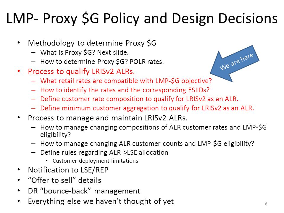LMP- Proxy $G Policy and Design Decisions