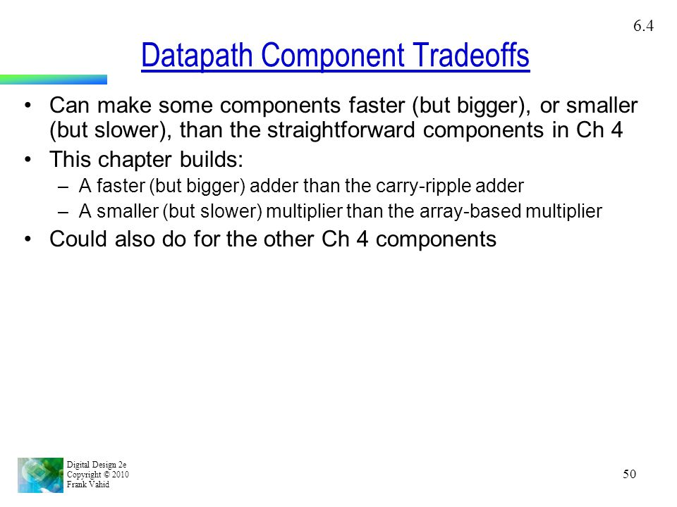 Datapath Component Tradeoffs