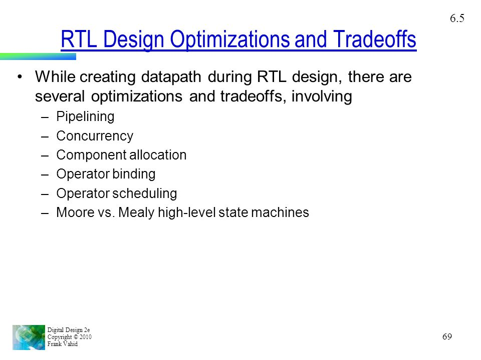 RTL Design Optimizations and Tradeoffs