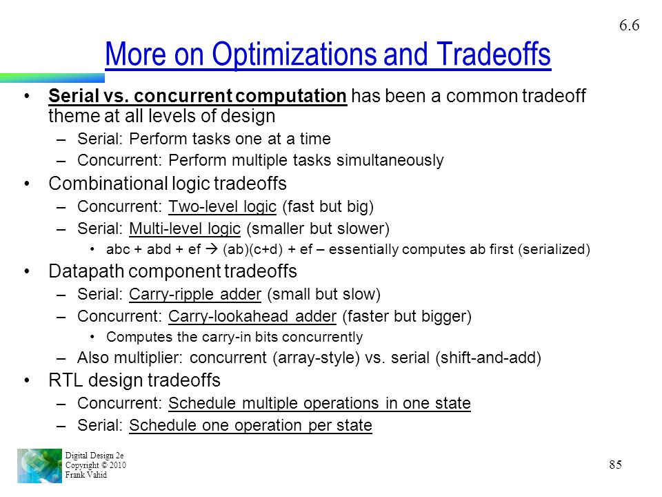 More on Optimizations and Tradeoffs