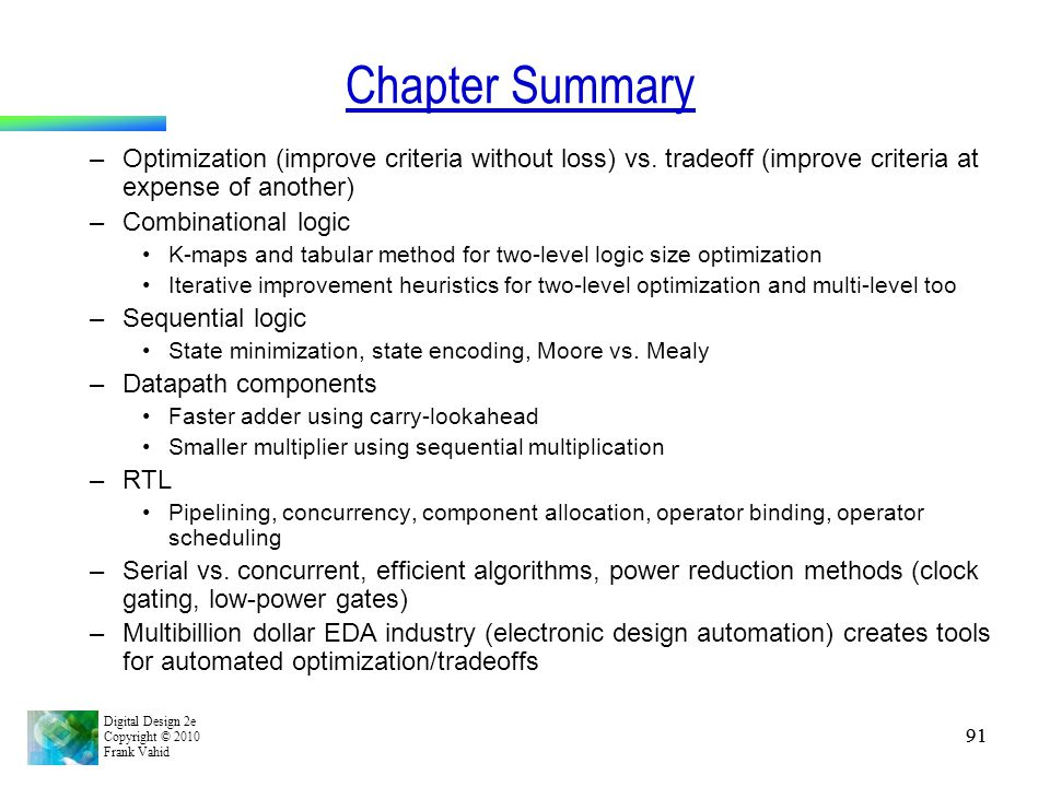 Chapter Summary Optimization (improve criteria without loss) vs. tradeoff (improve criteria at expense of another)