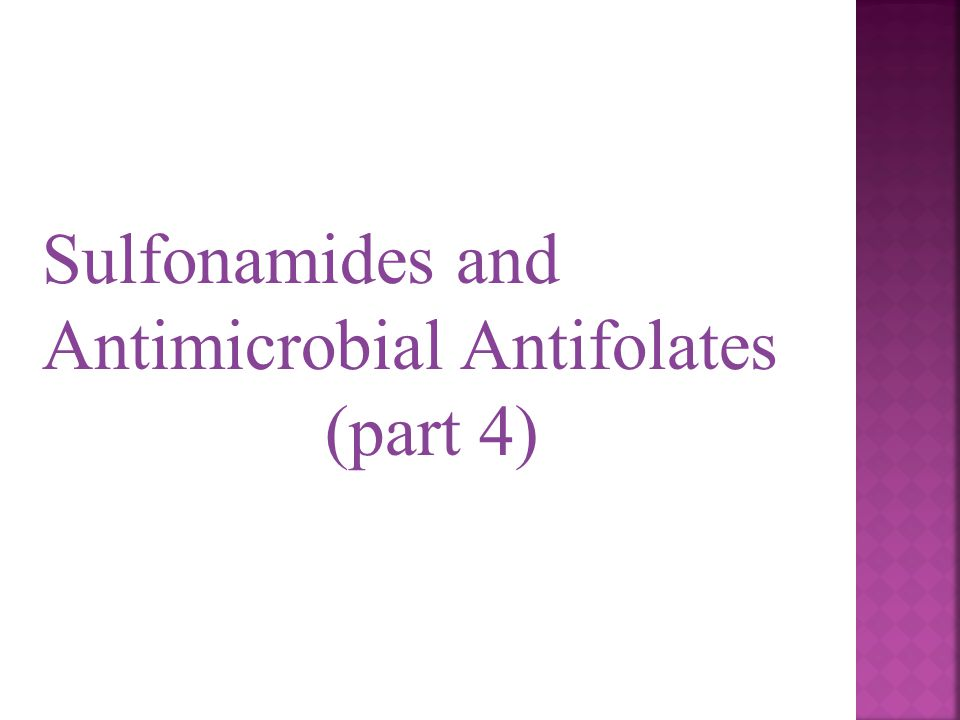 Sulfonamides and Antimicrobial Antifolates
