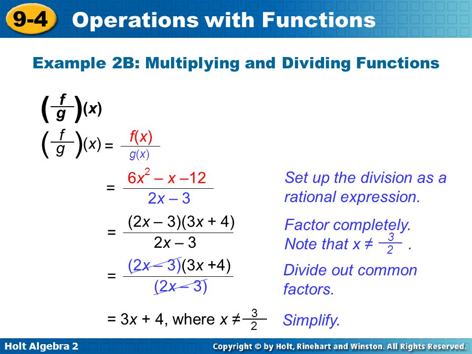 Example 2B: Multiplying and Dividing Functions