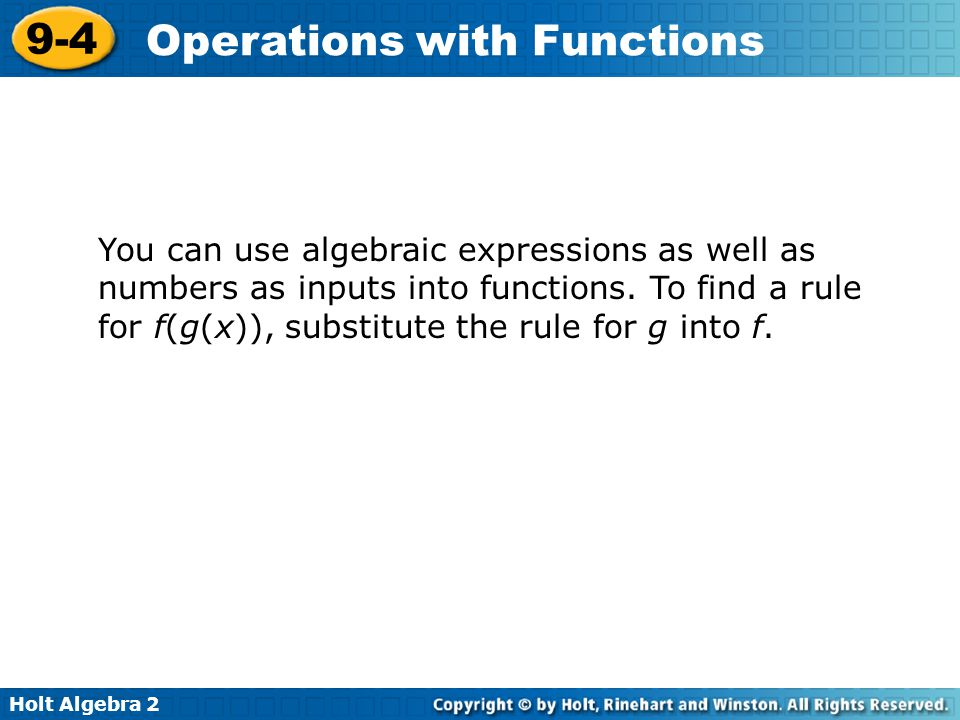 You can use algebraic expressions as well as numbers as inputs into functions.
