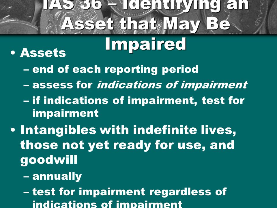 IAS 36 – Identifying an Asset that May Be Impaired