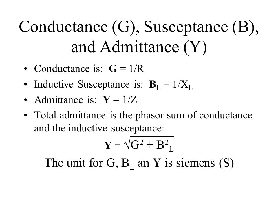 Conductance (G), Susceptance (B), and Admittance (Y)