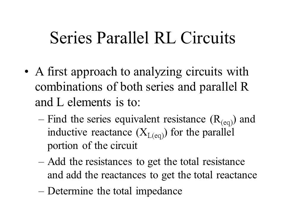 Series Parallel RL Circuits