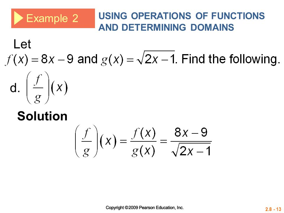 USING OPERATIONS OF FUNCTIONS AND DETERMINING DOMAINS