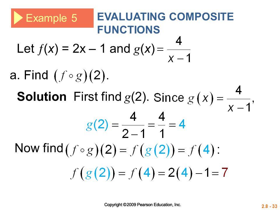 Solution First find g(2).