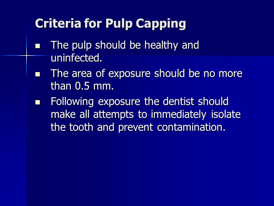 Criteria for Pulp Capping