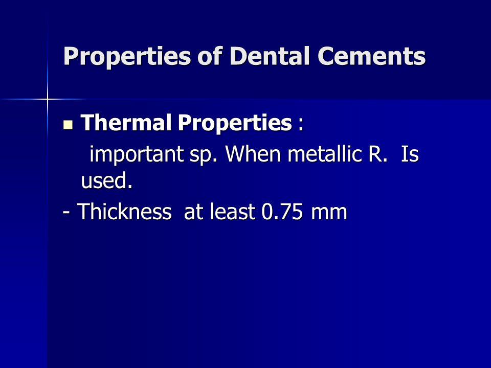 Properties of Dental Cements