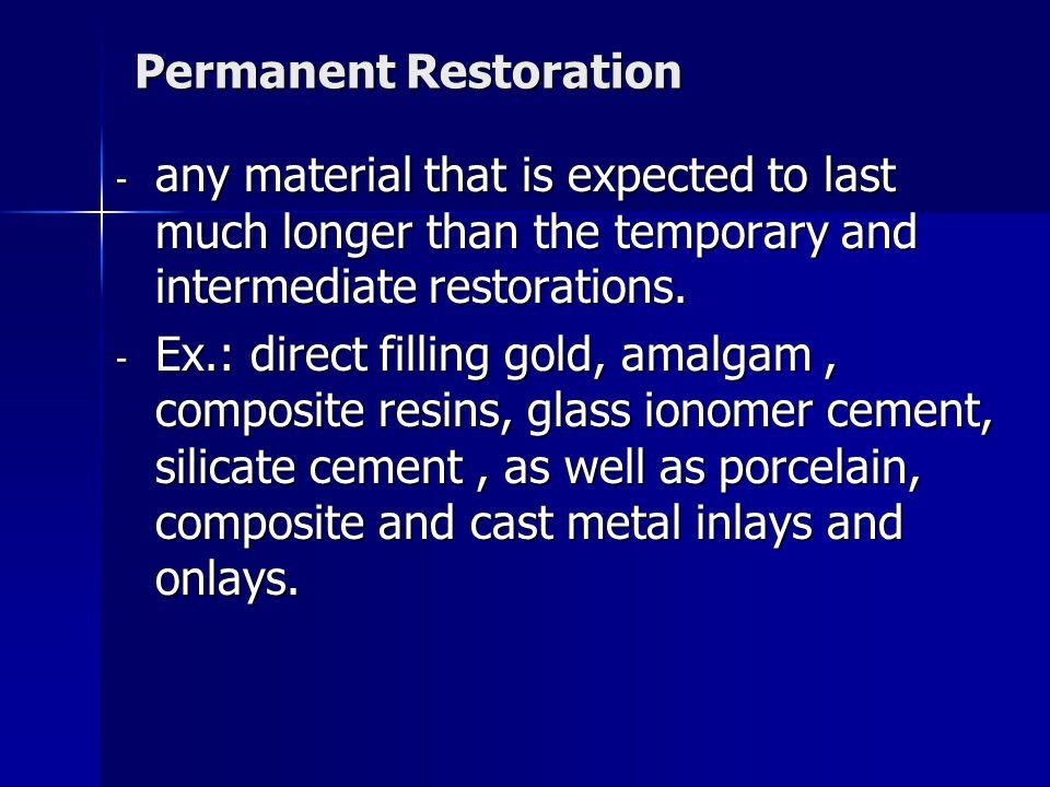 Permanent Restoration