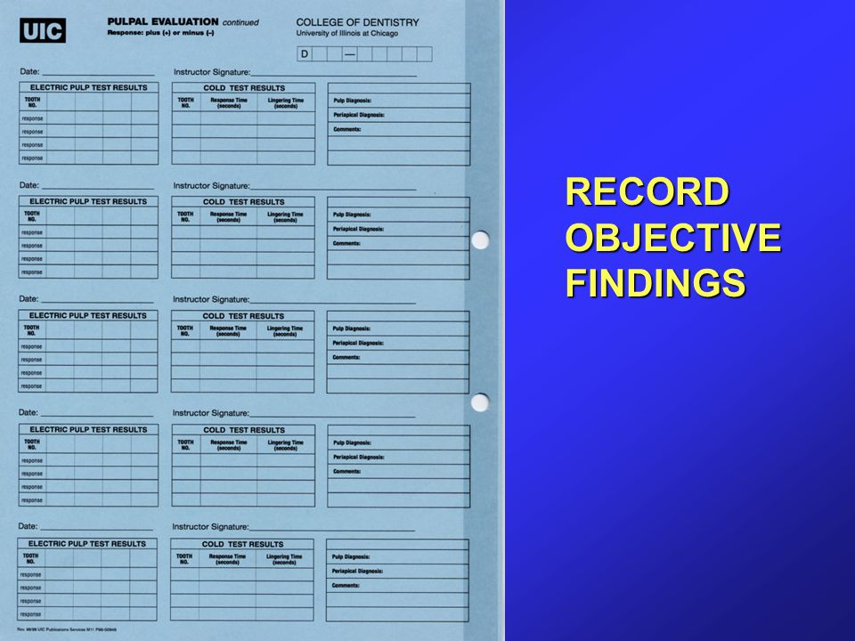 RECORD OBJECTIVE FINDINGS