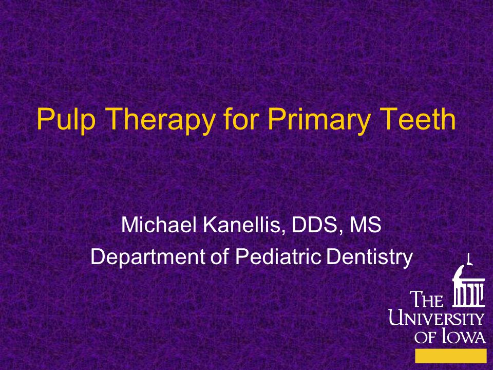 Pulp Therapy for Primary Teeth