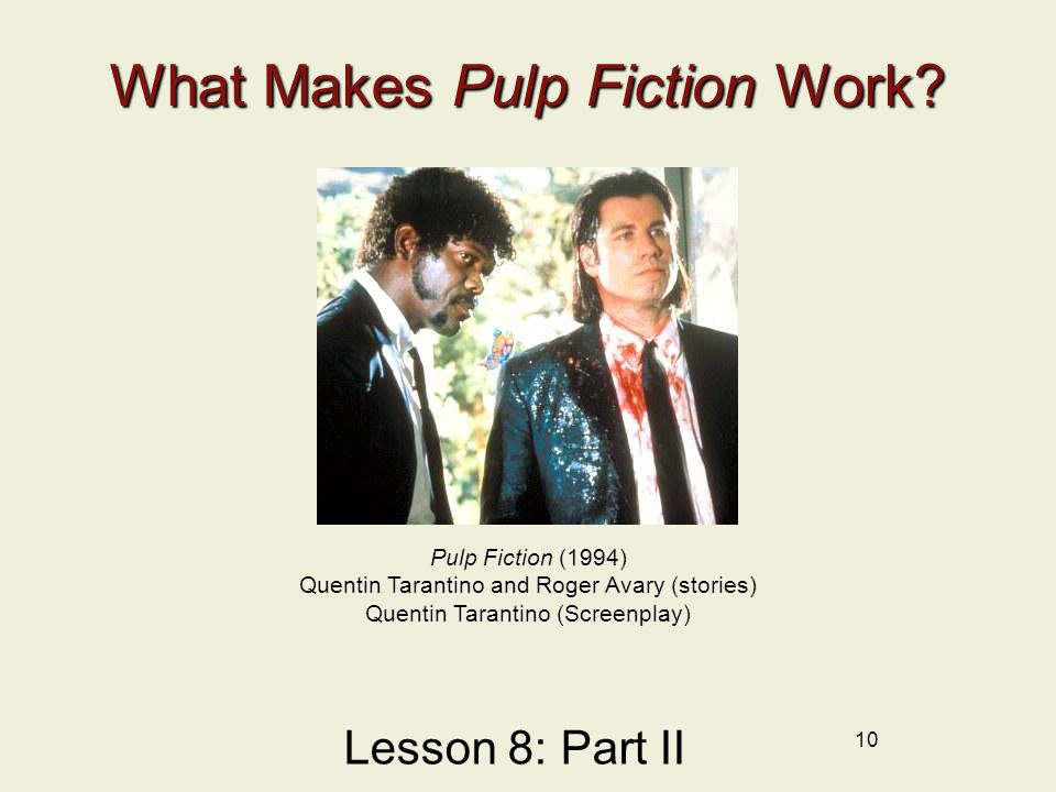 What Makes Pulp Fiction Work