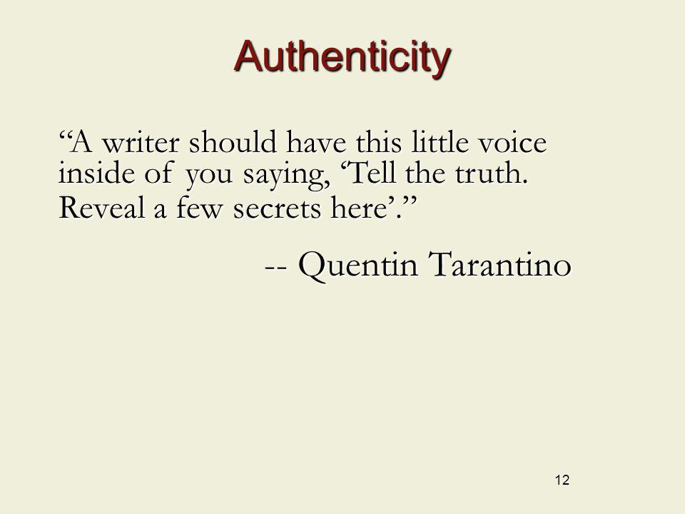 Authenticity -- Quentin Tarantino