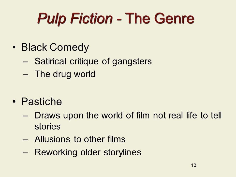Pulp Fiction - The Genre