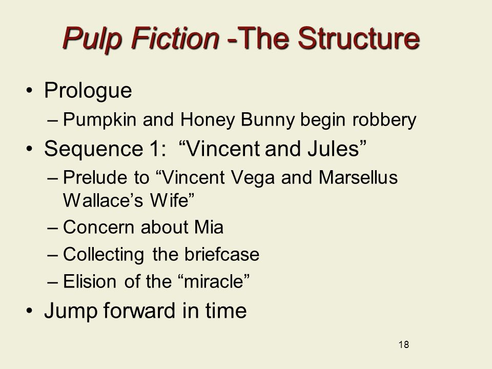 Pulp Fiction -The Structure