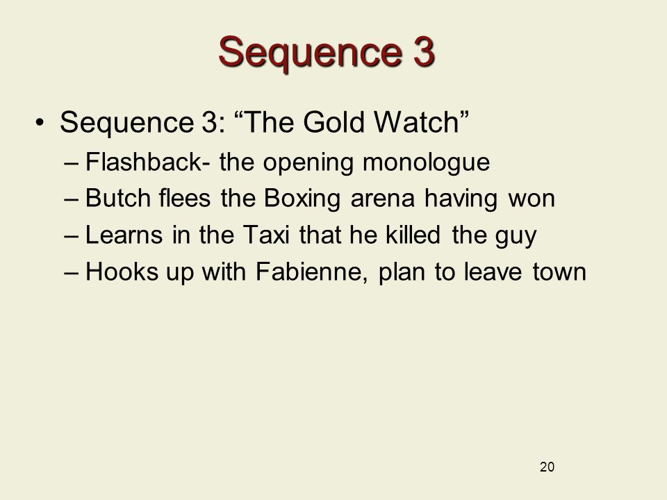 Sequence 3 Sequence 3: The Gold Watch